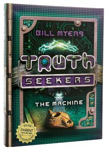 The Machine (#01 in Truth Seekers Series)