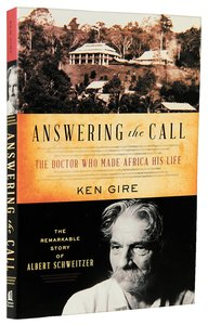 Answering the Call (Albert Schweitzer) (Christian Encounters Series)