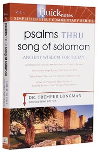 Psalms Thru Song of Solomon (#05 in Quicknotes Simplified Bible Commentary Series)