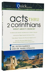 Acts Thru 2 Corinthians (#10 in Quicknotes Simplified Bible Commentary Series)