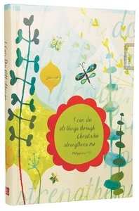Journal: I Can Do All Things Through Christ Who Strengthens Me