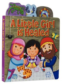 A Little Girl is Healed (Candle Little Tabs Series)