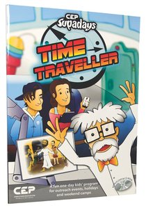 Time Traveller (Ages 5-12) (Supadays Series)