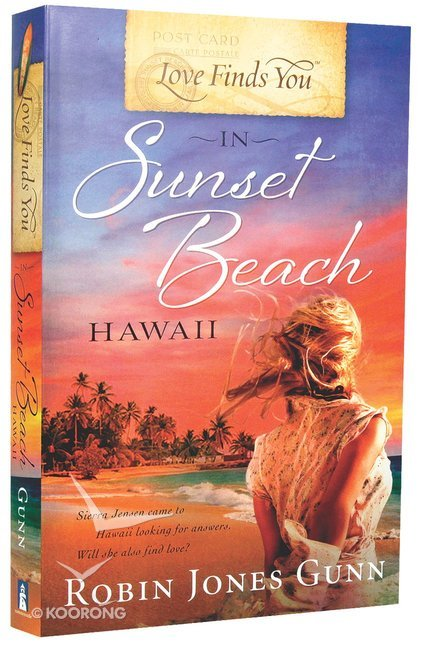 Buy In Sunset Beach Hawaii Love Finds You Series By Robin Jones