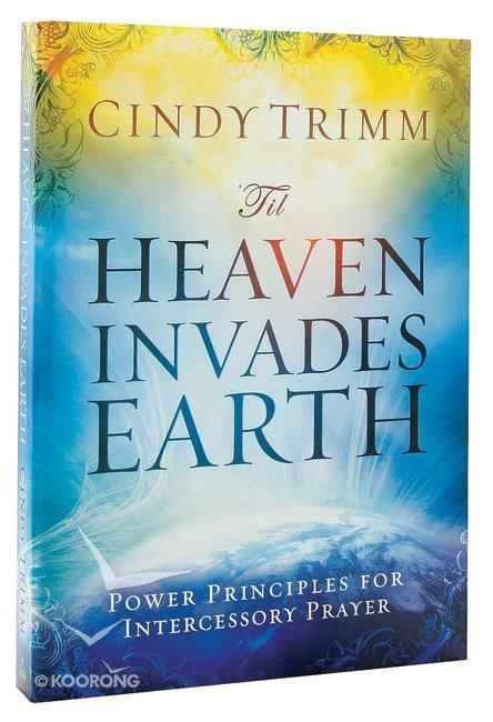 Cindy trimm manual remember 34 array buy u0027til heaven invades earth by cindy trimm online u0027til heaven rh fandeluxe Gallery