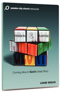 Passion and Purpose (3 Messages)