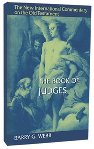 The Book of Judges (New International Commentary On The Old Testament Series)