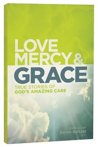 Love, Mercy and Grace