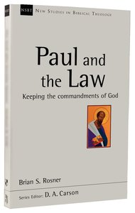 Paul and the Law (New Studies In Biblical Theology Series)