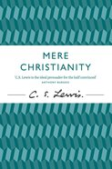 Mere Christianity (50Th Anniversary Edition)
