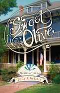 Sweet Olive (#01 in Trumpet & Vine Series)