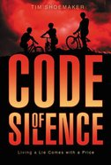 Code Of Silence #1: Living A Lie Comes With A Price