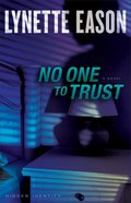 Hidden Identity #1: No One To Trust