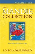 Mandie Collection #3: (Books 11-15)