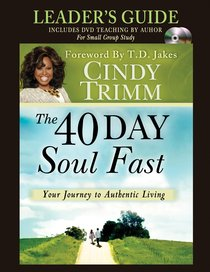 The 40 Day Soul Fast (Leaders Guide)