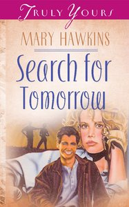 Search For Tomorrow (#042 in Heartsong Series)