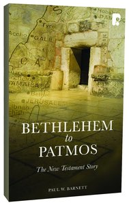 Bethlehem to Patmos: The New Testament Story (2013)