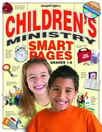 Childrens Ministry Smart Pages (Reproducible)
