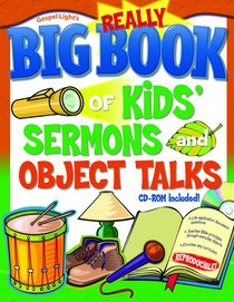 The Really Big Book of Kids Sermons and Object Talks