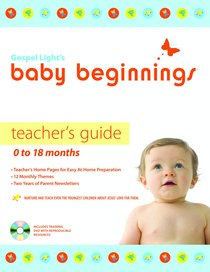 Baby Beginnings: Teachers Guide With Cd-Rom (0-18 Months)