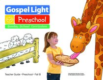 Gllw Fallb 2019 Ages 2/3 Teacher Guide (Gospel Light Living Word Series)