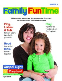 Gllw Wintera 2018 Ages 2-5 Family Funtime Pages (Gospel Light Living Word Series)