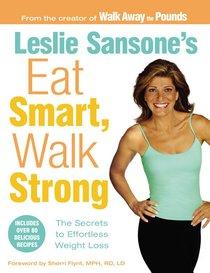 Leslie Sansones Eat Smart, Walk Strong