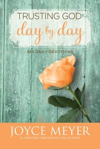 Trusting God Day By Day (Large Print)