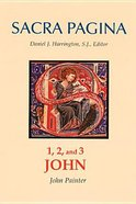 1, 2 and 3 John (#18 in Sacra Pagina Series)