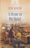 A Home in His Heart (#1064 in Heartsong Series)