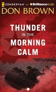 Thunder in the Morning Calm (Unabridged, 11 CDS) (#01 in Pacific Rim Audio Series)