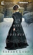 The Headmistress of Rosemere (Unabridged_8 CDS) (#02 in Whispers On The Moors Audio Series)