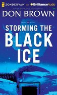 Storming the Black Ice (Unabridged, 8 CDS) (#03 in Pacific Rim Audio Series)