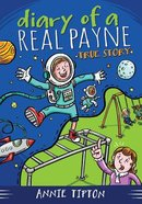 True Story (#01 in Diary Of A Real Payne Series)