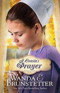 A Cousins Prayer (#02 in Indiana Cousins Series)