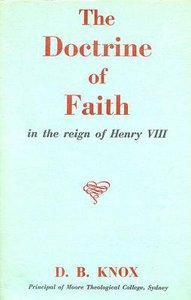 Doctrine of Faith in the Reign of Henry Viii