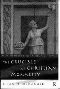 Crucible of Christian Morality