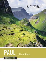 Paul-2 Corinthians (Part Two) (New Testament Guides For Everyone Series)