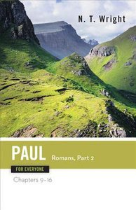 Paul-Romans (Part Two) (New Testament Guides For Everyone Series)