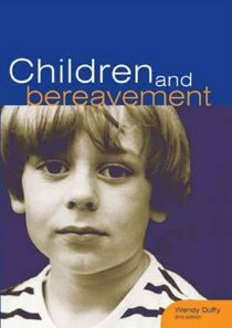 Children and Bereavement (2nd Edition)