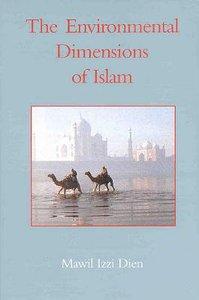 Environmental Dimensions of Islam