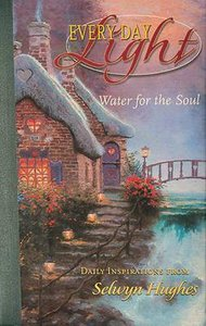 Water For the Soul (Devotional Journal) (#02 in Every Day Light Devotional Series)