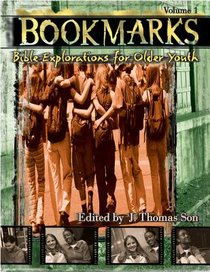 Volume 1 (#01 in Bookmarks: Bible Explorations For Older Youth Series)
