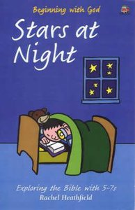 Stars At Night (Beginning With God Series)