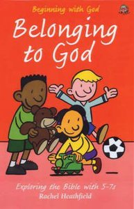 Belonging to God (Beginning With God Series)