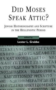 Did Moses Speak Attic? (Journal For The Study Of The Old Testament Supplement Series)