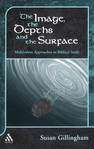 Image, the Depths and the Surface, the (Journal For The Study Of The Old Testament Supplement Series)