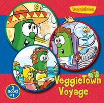 Veggietown Voyage (Veggie Tales (Veggietales) Series)