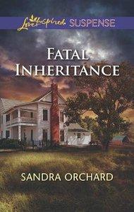 Fatal Inheritance (Love Inspired Suspense Series)