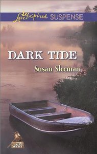 Dark Tide (Love Inspired Suspense Series)